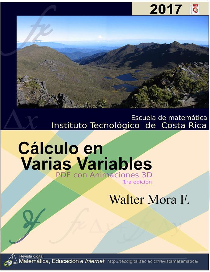 Cálculo en varias variables – Walter Mora F. [2017]