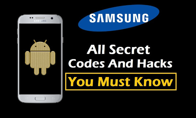 All Samsung Secret Codes And Hacks