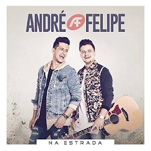 André e Felipe - Na Estrada