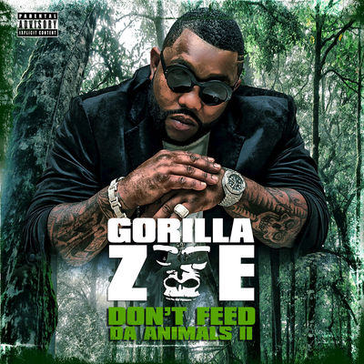 Gorilla Zoe - Don't Feed Da Animals 2 - Album Download, Itunes Cover, Official Cover, Album CD Cover Art, Tracklist