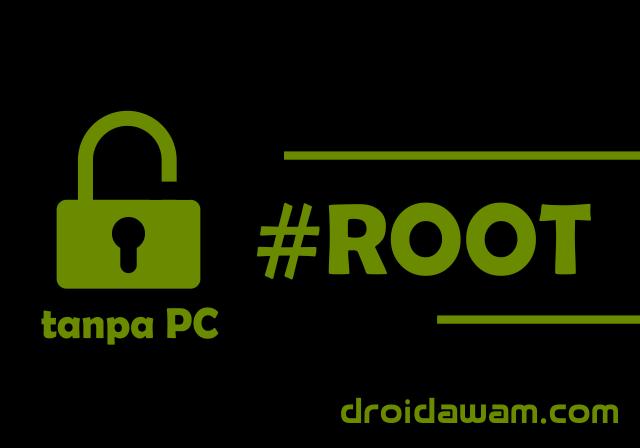 Cara Mudah Root Semua Android Tanpa PC