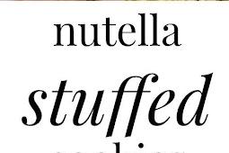 Nutella Stuffed Cookies Recipe