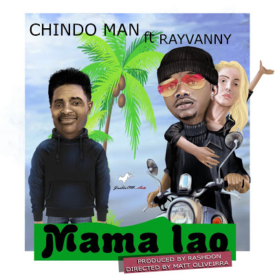 Chindo Man Ft. Rayvanny - Mama Lao