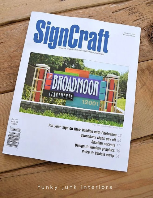 Landing in SignCraft Magazine through a passionate loophole - a story on how passion won the race via Funky Junk Interiors
