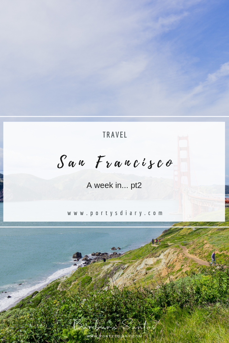 Travel - A week in San Francisco.