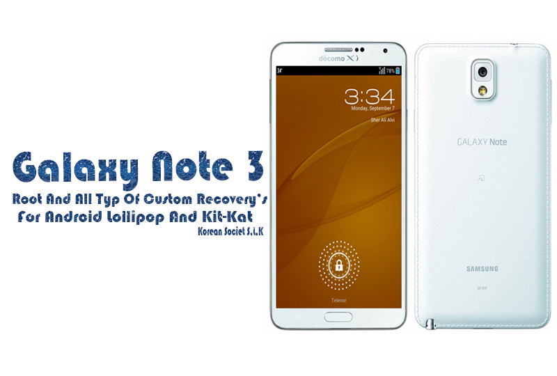 Root And Custom Recovery| For Galaxy Note 3 South SM-N900S,L,K