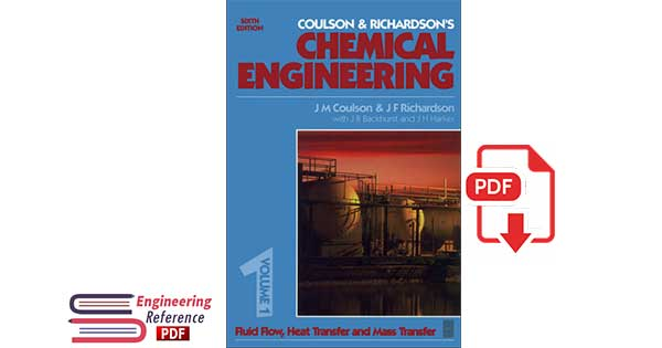 Chemical Engineering Volume 1 6th Edition Fluid Flow, Heat Transfer and Mass Transfer.