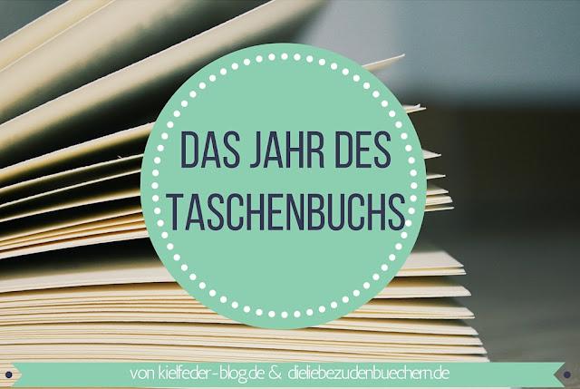 Das Jahr des Taschenbuchs 2016, (c) kielfeder-blog.de & dieliebezudenbuechern.de