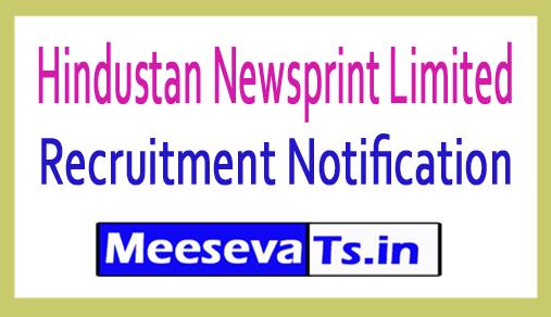 Hindustan Newsprint Limited HNL Recruitment