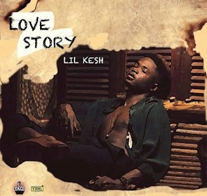 Lil Kesh – Love Story (Listen and Download)