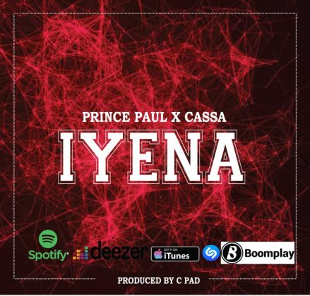 Download Audio | Prince Paul X Cassa – Iyena