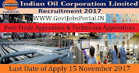 Indian Oil Corporation Limited Recruitment 2017– 130 Trade Apprentice & Technician Apprentices