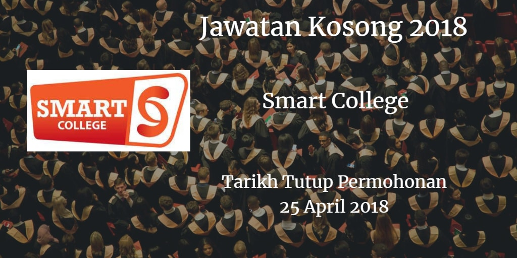 Jawatan Kosong Smart College 25 April 2018