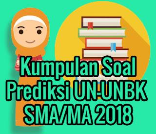 Kumpulan Soal Prediksi UN-UNBK SMA/MA 2018 Jurusan IPA