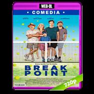 Break Point (2014) WEB-DL 720p Audio Dual Latino-Ingles