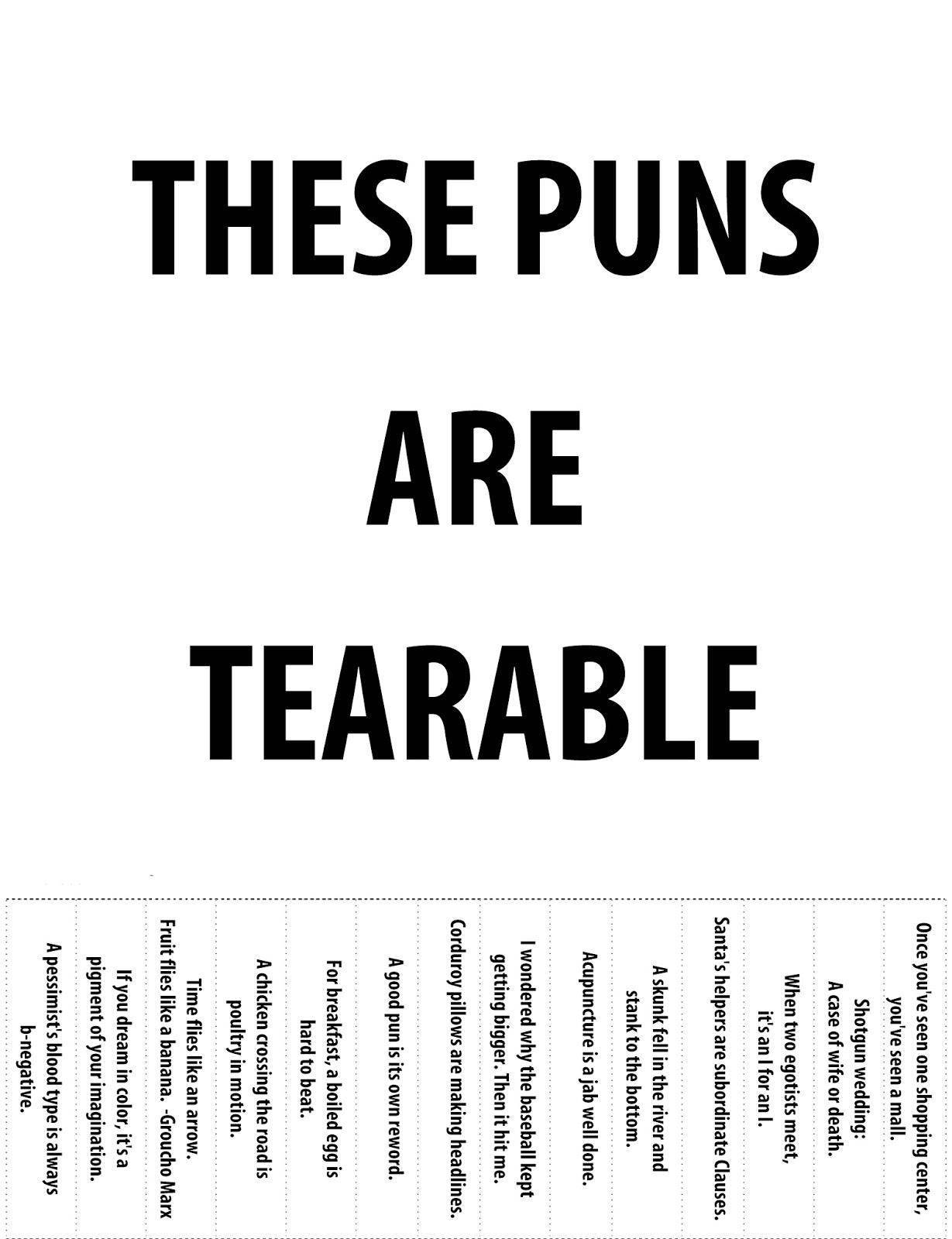 Beneath Blue Suburban Skies: Tearable puns...