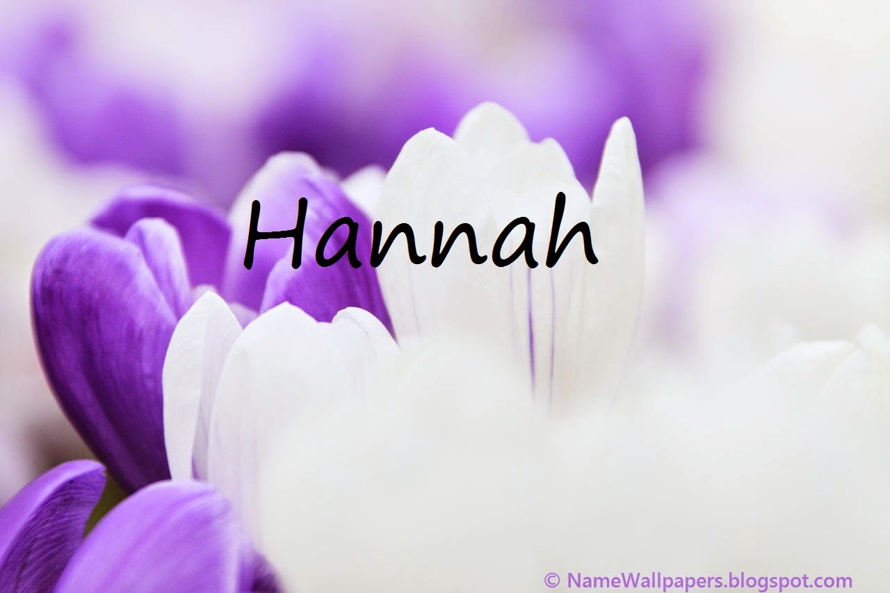 Hannah Name Wallpapers Hannah ~ Name Wallpaper Urdu Name Meaning Name Images Logo Signature