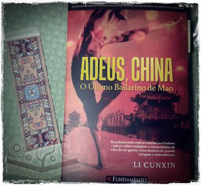 Adeus, China: o último bailarino de Mao, de Li Cunxin - Editora Fundamento