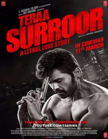 Poster Of Teraa Surroor 2016 Hindi 720p DVDScr x264 AAC 5.1 Free Download Watch Online