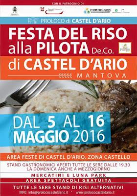Festa del riso alla pilota Deco  dal 5 al 16 maggio  Castel d'Ario (MN)  2016