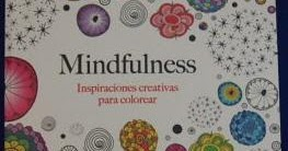 sibila esotérica: MINDFULNESS, inspiraciones creativas