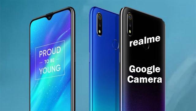 تشغيل Google Camera 6.2 لهاتف Realme 3 & 3 Pro [ بدون روت]