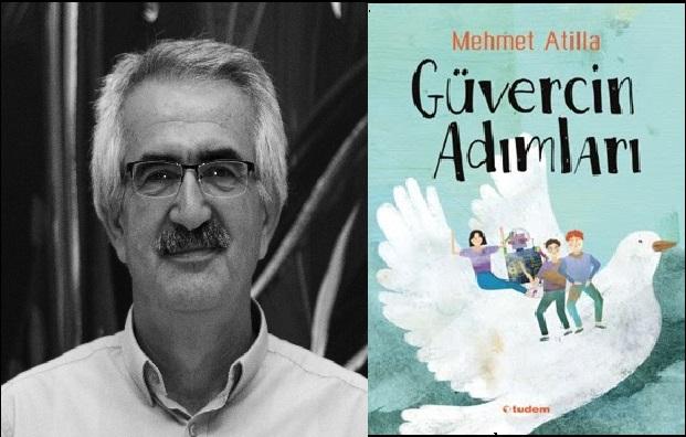 Mehmet Atilla'dan Güvercin Adımları
