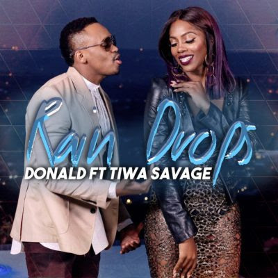 Video | @DonaldInDenial - Rain Drop Ft. @TiwaSavage