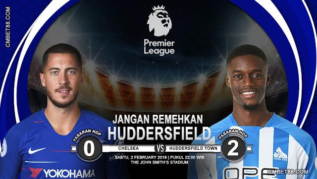 Prediksi Bola Chelsea VS Huddersfield Town 2 February 2019