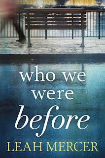 Who We Were Before - Leah Mercer [kindle] [mobi]