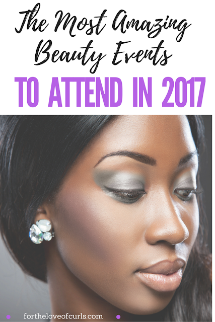 The Most Amazing Beauty Events To Attend In 2017