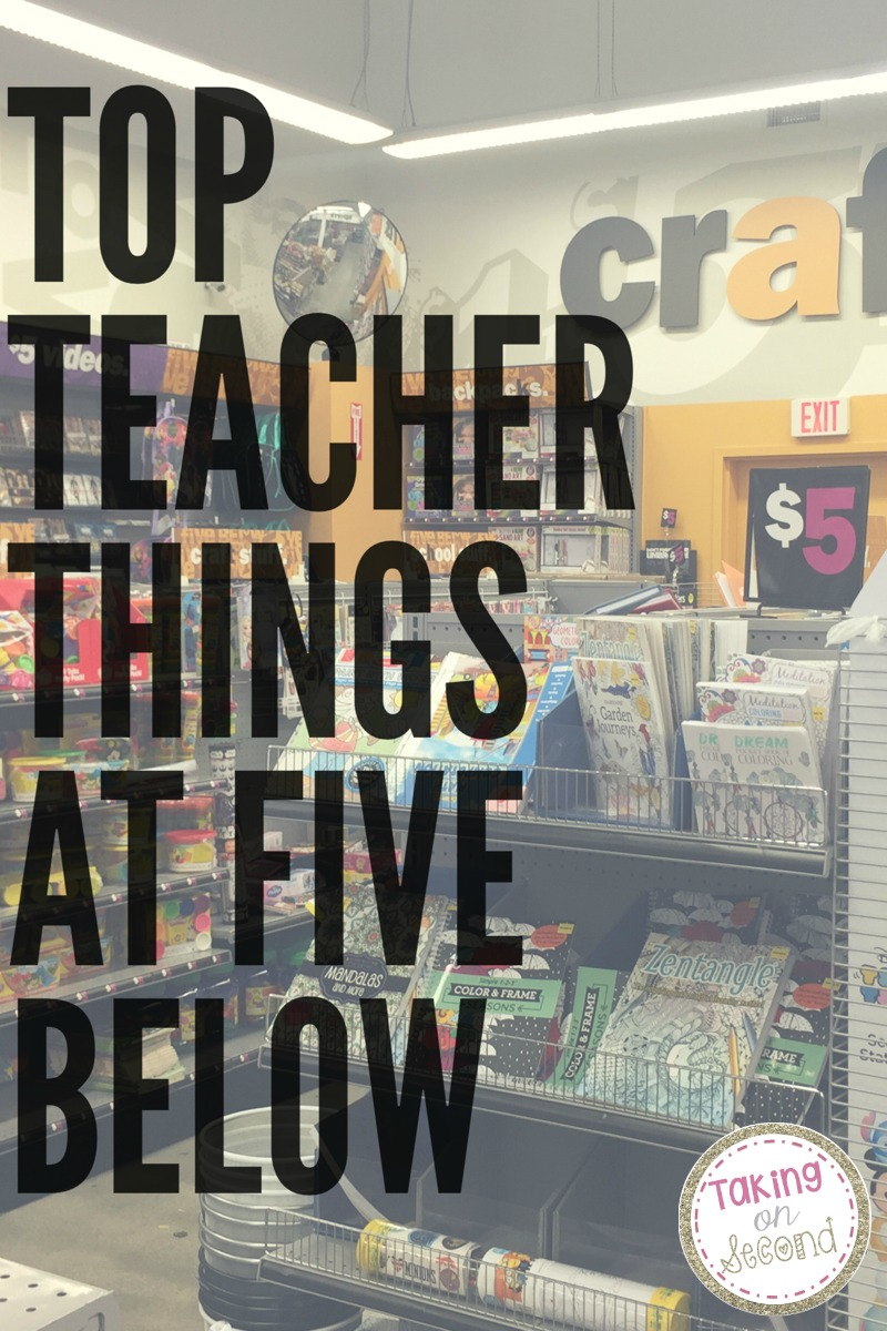 Top Teacher Tools from Five Below - Taking on Second