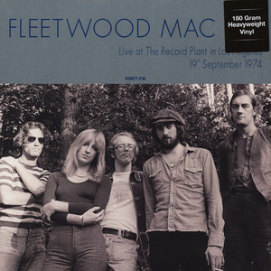 "FLEETWOOD MAC : ""Live At The Record Plant In Los Angeles 1974"" 2017"