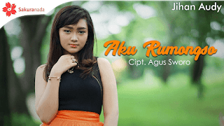 Lirik Lagu Aku Rumongso - Jihan Audy