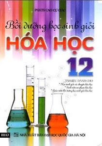 Bồi Dưỡng Học Sinh Giỏi Hóa Học 12 - Cao Cự Giác