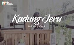 lirik lagu ndarboy genk ft. ajeng sereal - kadung jeru