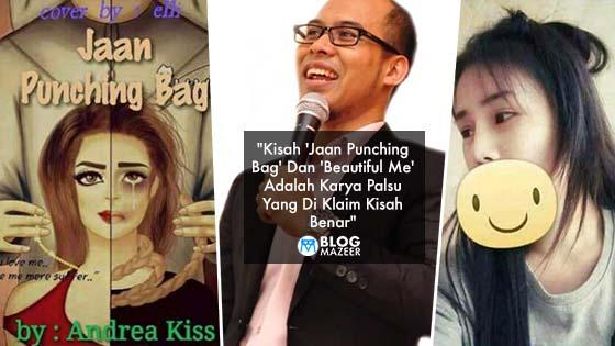 Lelaki Dedah Kisah 'Jaan Punching Bag' Dan 'Beautiful Me' Adalah Karya Fake Yang Di Klaim True Story