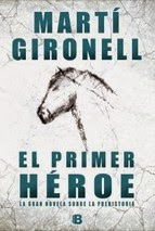 http://lecturasmaite.blogspot.com.es/2013/05/el-primer-heroe-de-marti-gironell.html
