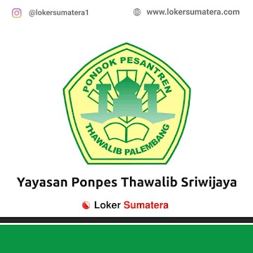 Lowongan Kerja Palembang: Yayasan Ponpes Thawalib Sriwijaya Juni 2021