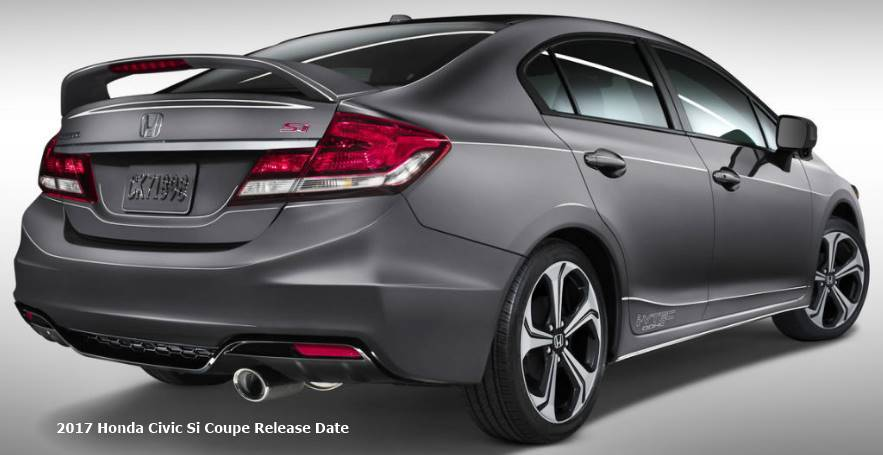2017 honda civic si coupe release date auto honda rumors. Black Bedroom Furniture Sets. Home Design Ideas