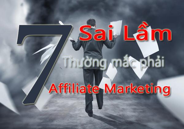 7 Sai Lầm Affiliate Marketing Thường Mắc Phải