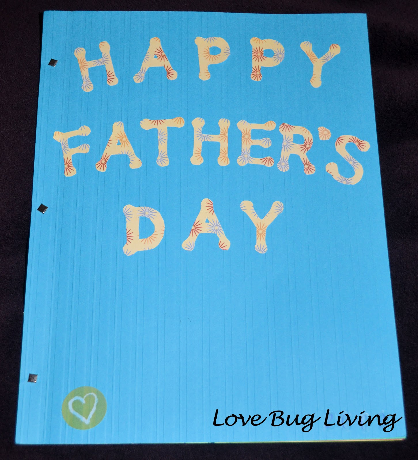 Fathers Love: Love Bug Living: Father's Day Book For Dad