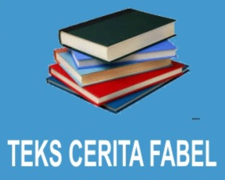 Contoh Cerita Fabel Pendek Dan Singkat Lengkap Semua Contoh