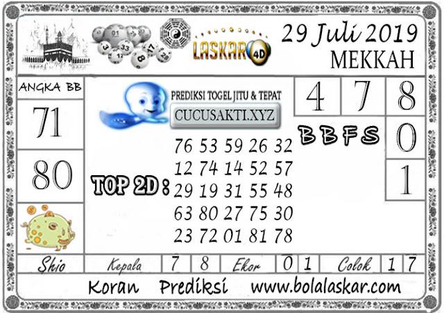 Prediksi Togel MEKKAH LASKAR4D 29 JULI 2019