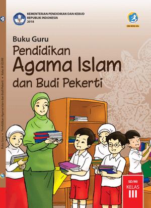 Buku Guru PAI SD Kelas 3 Kurikulum 2013 Revisi 2018