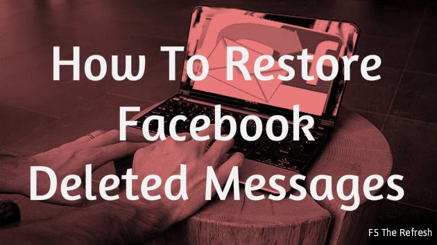 Restore Your Deleted Facebook Messages