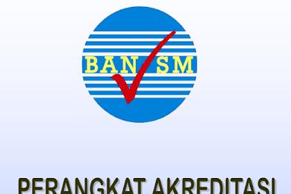 Download Perangkat Akreditasi Sekolah Kurikulum 2013 Tahun 2018/2019