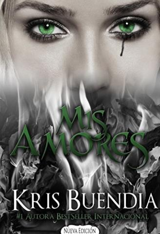 Mis amores: Reconociendo almas - Kris Buendia