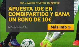 betfair promocion combipartido Real Madrid vs Atletico 15 agosto