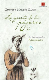 """""""La puerta de los pájaros"""", de Gustavo Martín Garzo"""